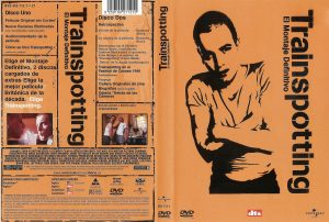 TRAINSPOTTING – TRAINSPOTTING: LA VIDA EN EL ABISMO